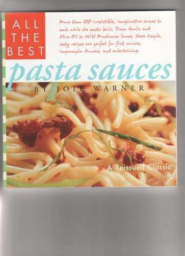9780760720967: All the Best Pasta Sauces