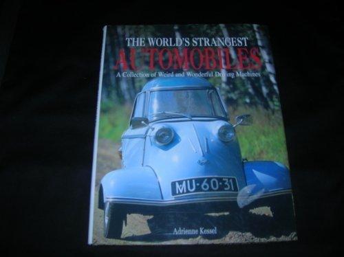 9780760721018: The world's strangest automobiles
