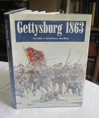 Gettysburg 1863 (0760721092) by Carl Smith
