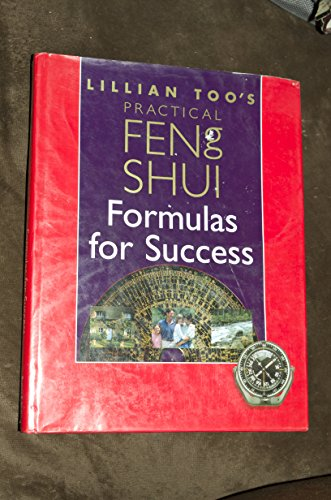 9780760721834: Lillian Too's Practical Feng Shui Formulas for Success