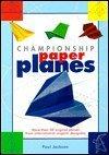 9780760721858: Championship paper planes