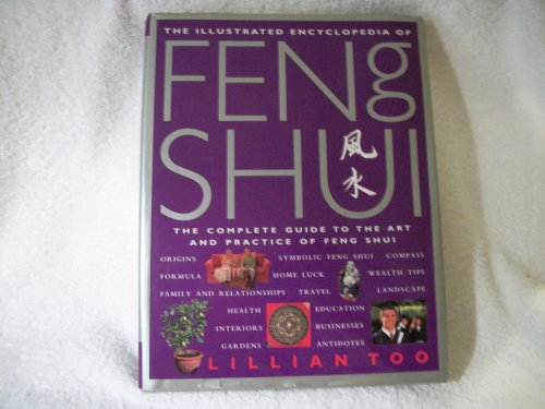 9780760722572: Illustrated Encyclopedia of Feng Shui