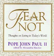 9780760723432: Fear not: Thoughts on living in today's world