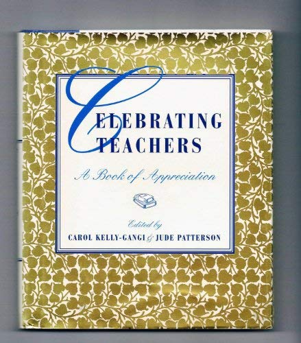 9780760723678: Celebrating teachers: A book of appreciation