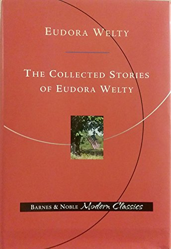 9780760724095: The collected stories of Eudora Welty [Hardcover] by Welty, Eudora