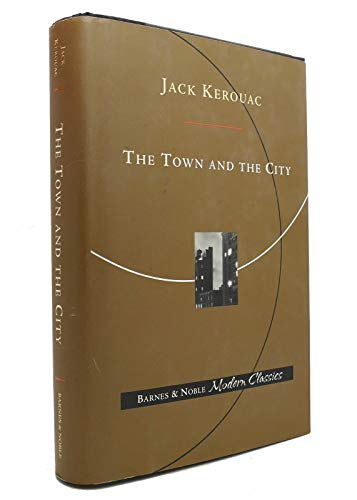 9780760724101: The Town and the City