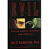 9780760724125: Evil: Inside human cruelty and violence