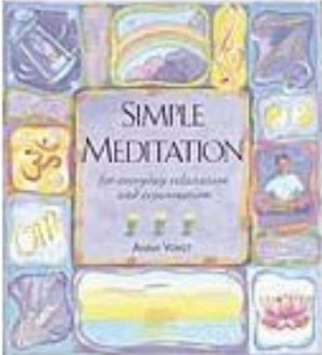 9780760724132: Simple Meditation for Everyday Relaxation and Rejuvenation