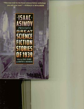 Isaac Asimov Presents Great Science Fiction Stories: Asimov, Isaac (editor);
