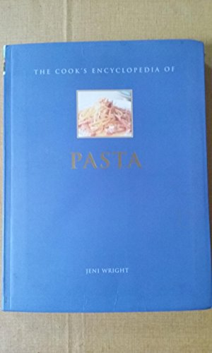 9780760724194: The Cook's Encyclopedia of Pasta