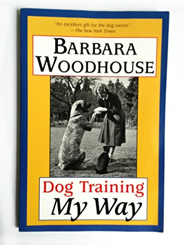 9780760725016: Dog Training My Way