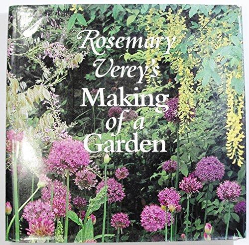 9780760725061: Rosemary Verey's Making of a Garden