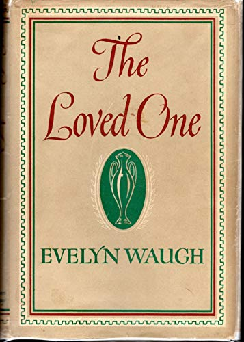 9780760725184: The Loved One: An Anglo-American Tragedy