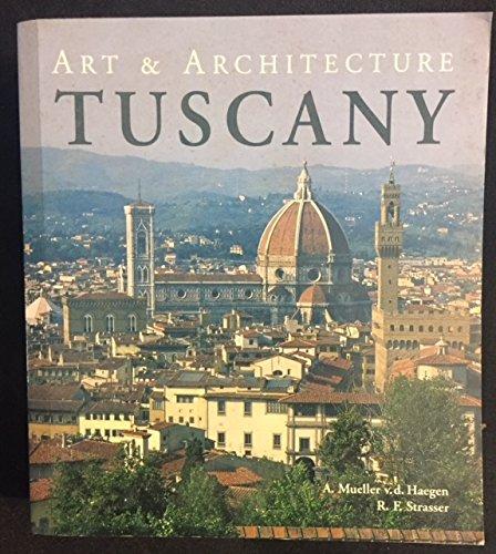 9780760725764: Tuscany: Art & Architecture