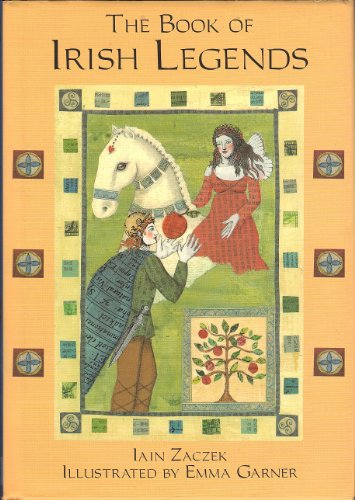 9780760725917: The Book of Irish Legends