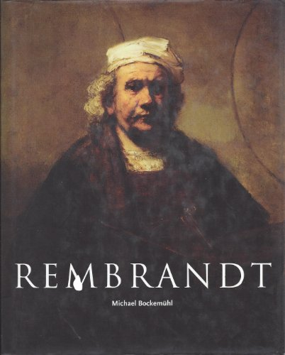 Rembrandt, 1606-1669: The mystery of the revealed form: Bockemühl, Michael