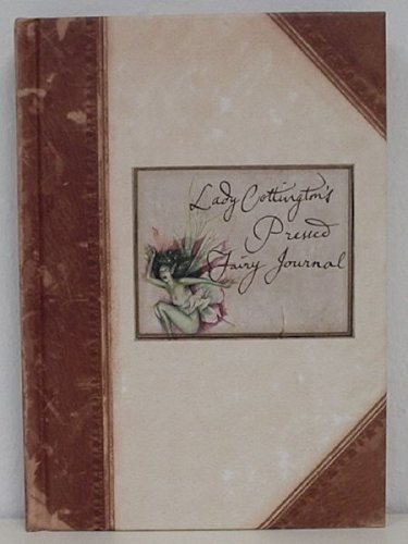 Lady Cottington's Pressed Fairy Journal (0760726868) by Terry Jones; Brian Froud