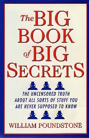 9780760727072: The Big Book of Big Secrets - the Uncensored Truth About All Sorts of Stuff You are Never Supposed to Know
