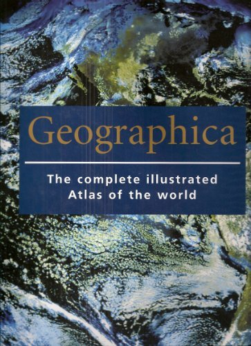 9780760727140: Geographica: The Complete Illustrated Atlas of the World