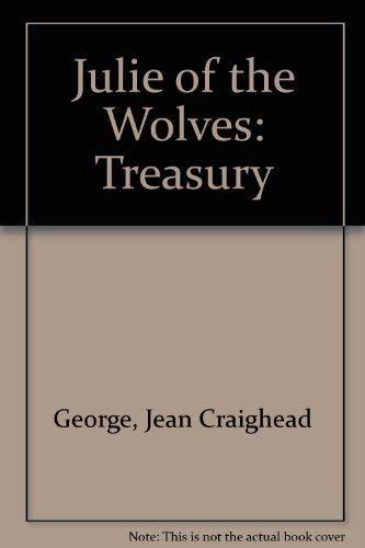 Julie of the Wolves: Treasury: George, Jean Craighead