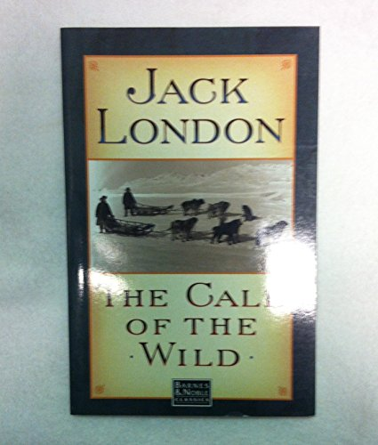 9780760727935: The Call of the Wild (Barnes & Noble Classics)