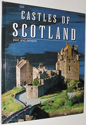 9780760727980: Castles of Scotland: Past and present