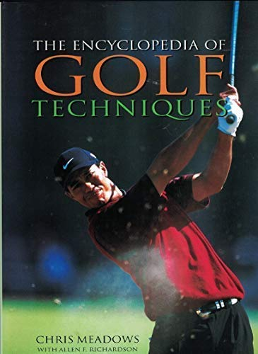 9780760728390: The Encyclopedia of Golf Techniques