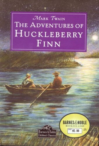 The Adventures of Huckleberry Finn (Barnes &: Twain, Mark (clemens,
