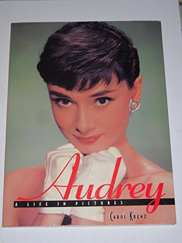 Audrey: A life in pictures: Krenz, Carol