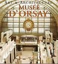 9780760728895: Art & Architecture: Musee D'Orsay (Art & Architecture Musee D' Orsay)