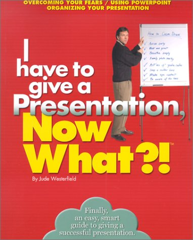 I Have to give a Presentation, Now: Westerfield, Jude