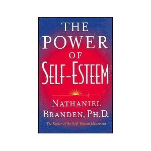 9780760730461: The Power of Self-Esteem