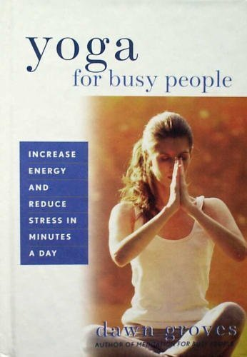 9780760730546: Yoga for Busy People