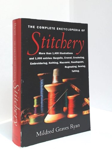 9780760730799: The Complete Encyclopedia of Stitchery