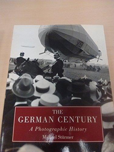 9780760730980: The German Century