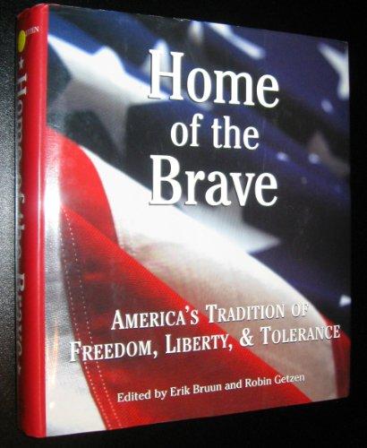 Home of the Brave; America's Tradition of: Bruun, Erik; Getzen,