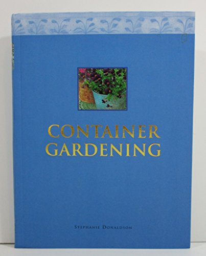 9780760731802: Container gardening