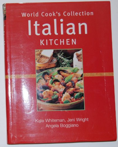 9780760731826: Italian kitchen (World cook's collection)