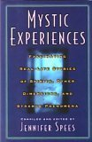 9780760732205: Mystic Experiences: Fascinating Real-Life Stories of Spirits, Other Dimensions, and Strange Phenomena