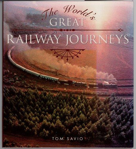 9780760732229: The World's Great Railway Journeys