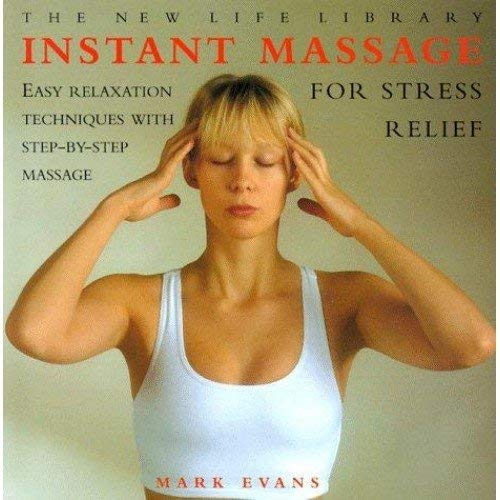 9780760732250: Instant Massage, for stress Relief