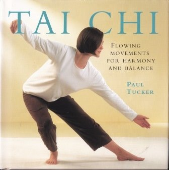 Tai Chi - Flowing Movements for Harmony and Balance