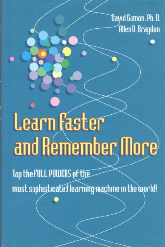 Learn Faster and Remember More: Allen D. Bragdon