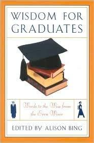 Wisdom for Graduates: Alison Bing