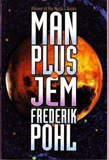Man Plus & Jem: *Signed*: Pohl, Frederik