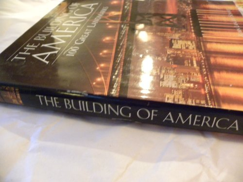 9780760733806: The building of America: 100 great landmarks