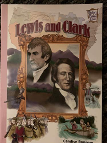 Lewis and Clark (History maker bios): Ransom, Candice F