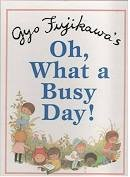 9780760733950: Oh, What a Busy Day!