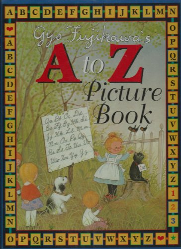 9780760733981: Gyo Fujikawa's A to Z Picture Book