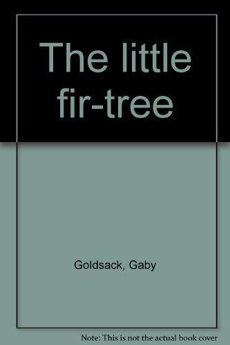 9780760734483: The little fir-tree